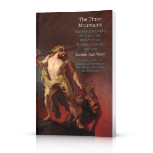 The Three Mountains by Samael Aun Weor