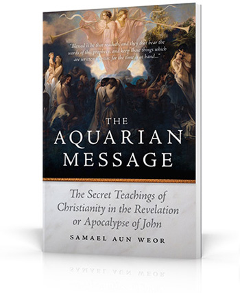 The Aquarian Message, a book by Samael Aun Weor