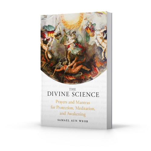 The Divine Science by Samael Aun Weor