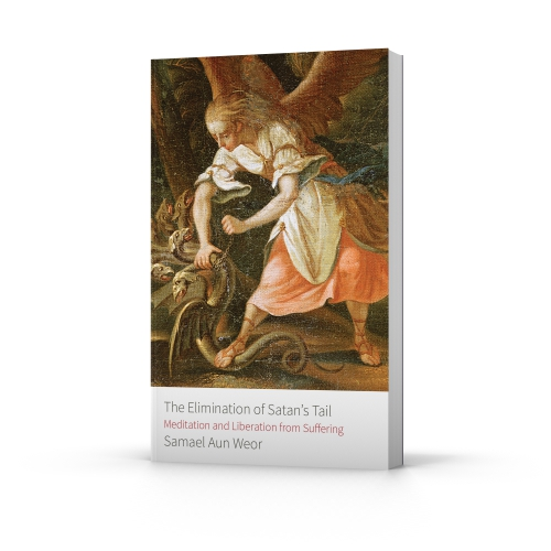 The Elimination of Satan's Tail, a book by Samael Aun Weor