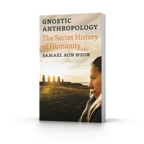 Gnostic Anthropology, a book by Samael Aun Weor