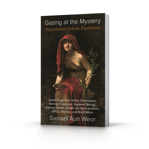 Gazing at the Mystery by Samael Aun Weor