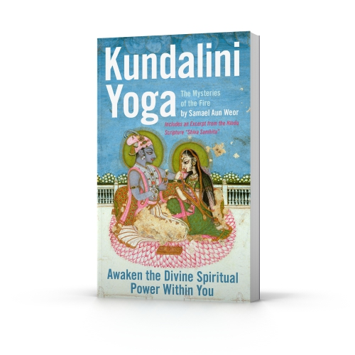 The book Kundalini Yoga: The Mysteries of the Fire by Samael Aun Weor