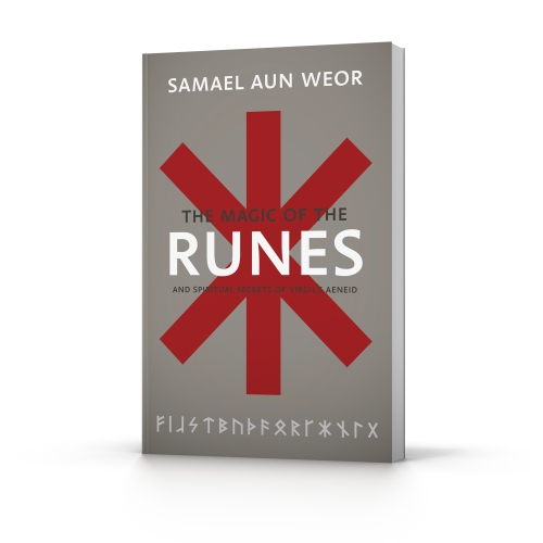 The Magic of the Runes by Samael Aun Weor