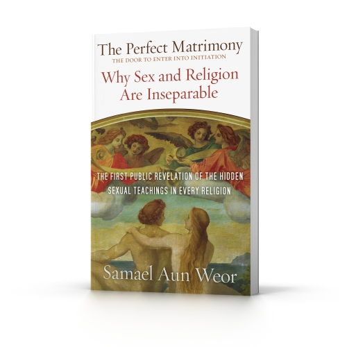 The Perfect Matrimony, a book by Samael Aun Weor