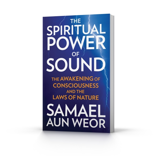 The Spiritual Power of Sound by Samael Aun Weor