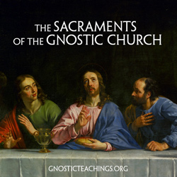 sacraments of the gnostic church course