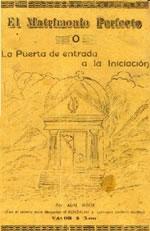 Samael Aun Weor'un The Perfect Matrimony: The Door to Enter into Initiation kitabı (1950)